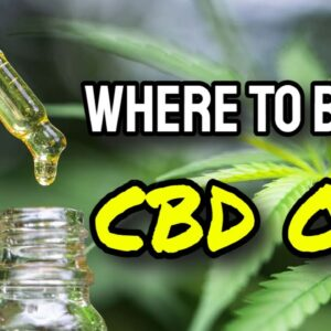Where To Buy CBD Oil Online (WARNING: Watch Before Buying!)