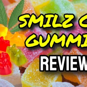 Smilz CBD Gummies Reviews (CAUTION: Watch Before Buying!)